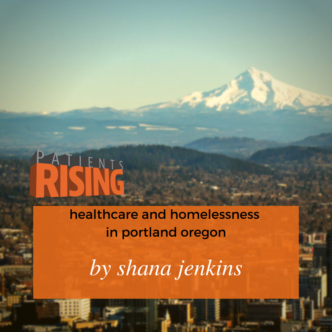 Defining The Edge: Healthcare And Homelessness In Portland